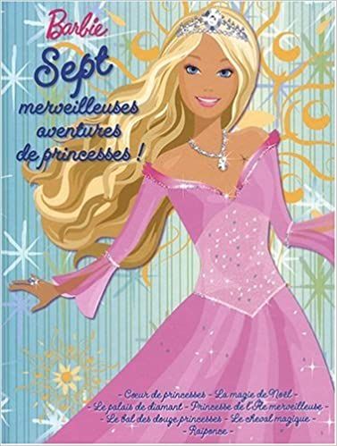Lire un Sept merveilleuses aventures de princesses epub, pdf
