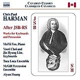 Harman:After Schumann [MeiYi Foo; Toca Loca; Yoori Choi; Jin Hyung Lim; McGill Percussion Ensemble; Aiyun Huang, Aijun Huang] [NAXOS: 8573303]