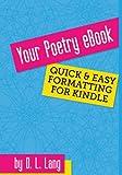 Your Poetry EBook, D Lang, 1482719282