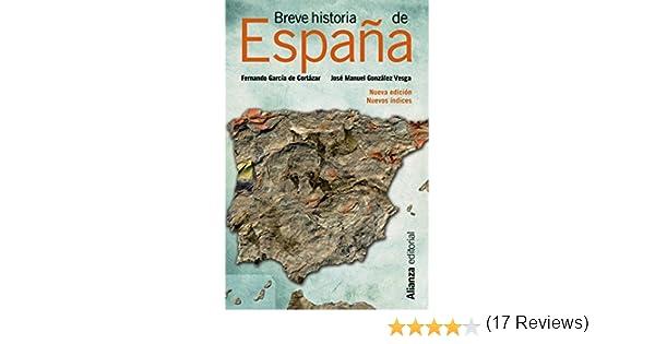 Breve historia de España (13/20): Amazon.es: García de Cortázar, Fernando, González Vesga, José Manuel: Libros