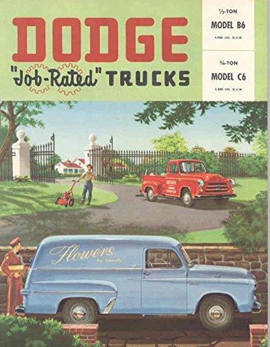 Brochure 1954 (1954 Dodge B6 C6 1/2 & 3/4 Ton Truck Brochure Pickup)