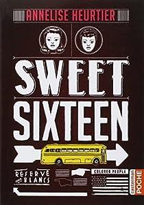 Sweet sixteen par Heurtier