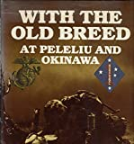 With the Old Breed at Peleliu and Okinawa by Sledge, E. B.(March 1, 1990) Hardcover