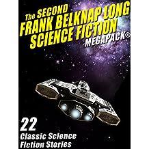 The Second Frank Belknap Long Science Fiction MEGAPACK®: 22 Classic Stories