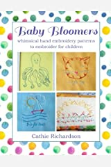 Baby Bloomers: whimsical hand embroidery patterns to embroider for children Paperback