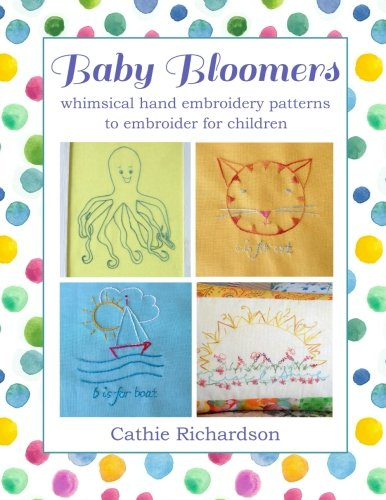 Baby Bloomers: whimsical hand embroidery patterns to embroider for children ebook