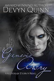 Genesis Awry (Keepers of Eternity Book 3) by [Quinn, Devyn]