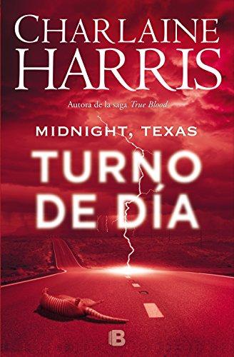 Midnight, Texas - Turno de día (Midnight Texas 2) (Spanish Edition)