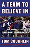 A Team to Believe In, Tom Coughlin and Brian Curtis, 0345511735