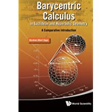 Barycentric Calculus In Euclidean And Hyperbolic Geometry: A Comparative Introduction