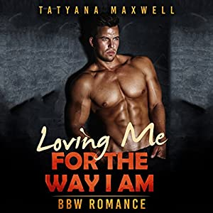 Loving Me for the Way I Am Audiobook