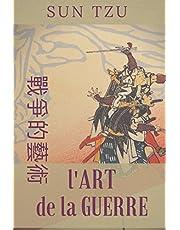 L'ART DE LA GUERRE (Texte intégral): LES TREIZE ARTICLES