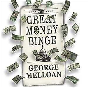 The Great Money Binge Audiobook