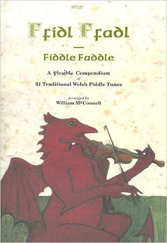 Fiddle Faddle Spartan Press SP527 Ffidl Ffadl Welsh Fiddle Tunes 31 Trad