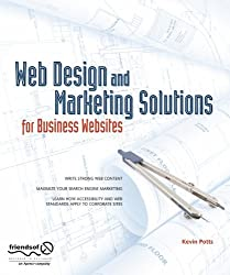 Web Design and Marketing Solutions for Business Websites: Better Sites, Better Marketing