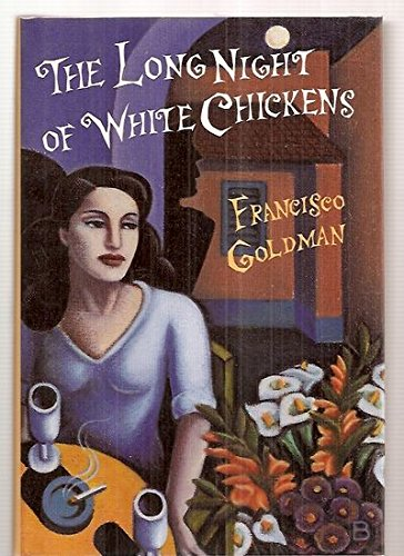 The Long Night of White Chickens, Goldman, Francisco