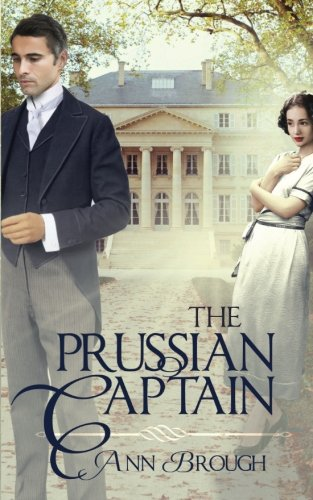 The Prussian Captain by Matthew Brough