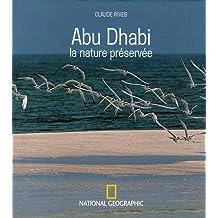 ABU DHABI : LA NATURE PRÉSERVÉE