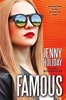 Famous (A Famous novel) by [Holiday, Jenny]