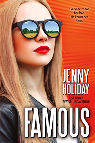 Famous (A Famous novel) by [Holiday, Jenny]