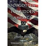 Forgotten Forbidden America: Storm Front