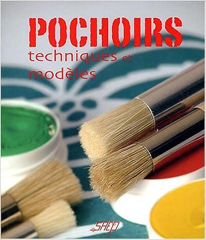 Télécharger en ligne Pochoirs : Techniques et modèles pdf epub