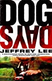 Dog Days, Jeffrey Lee, 0593050452