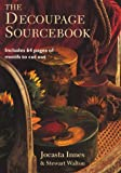 img - for The Decoupage Sourcebook book / textbook / text book