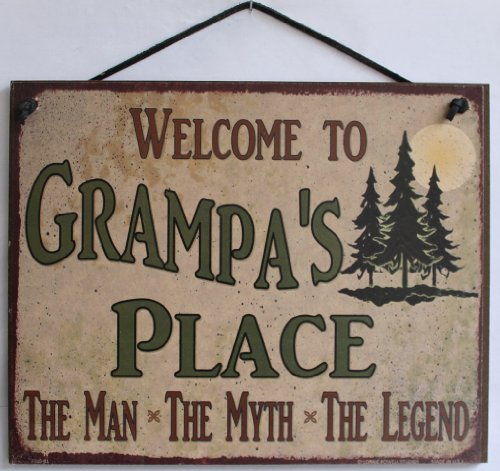 """Sign with Pine Tree's Saying """"Welcome To Grampa's Place THE MAN, THE MYTH, THE LEGEND."""" Decorative Fun Universal Household Signs from Egbert's Treasures"""
