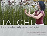 Tai Chi for a Healthy Body, Mind and Spirit, Mao Shing Ni, 1887575316