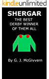 Shergar: The Best Derby Winner Of Them All