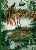The Vietnam War, Donald M. Goldstein and Katherine V. Dillon, 1574880756