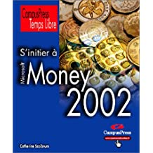Initier a money 2002 (s') temps libre
