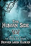 The Human Side (The Demon Side Series Book 2)