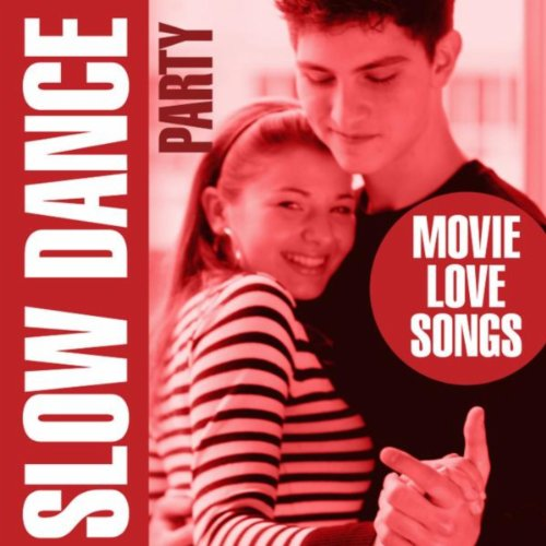 Slow Dance Party - Movie Love - Slow Dancing