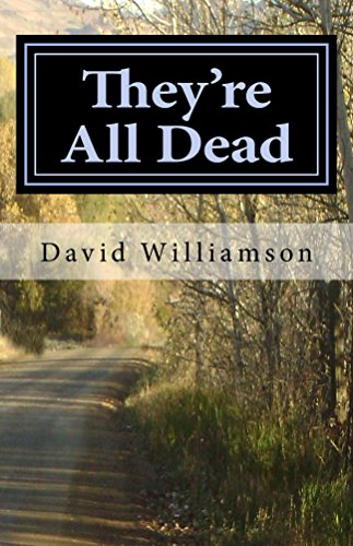 They're All Dead by [Williamson, David]