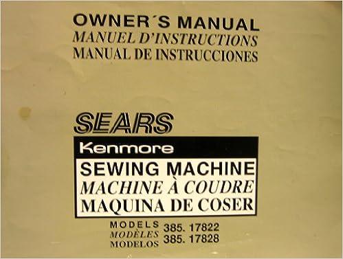 Owner's Manual Sears Kenmore Sewing Machine Model 4040 And Magnificent Kenmore Sewing Machine Model 385 Owners Manual
