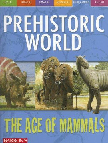 Download The Age of Mammals (Prehistoric World Books) ebook