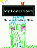 My Foster Story: A Therapeutic Workbook for Foster Children