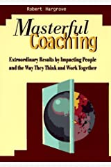 The Masterful Coaching, Book Hardcover