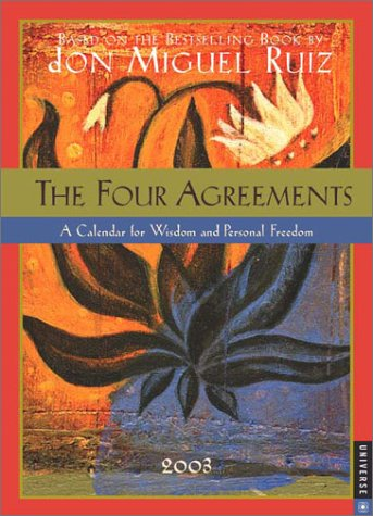 The Four Agreements 2003 Engagement Calendar