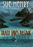 Death Takes Passage: An Alex Jensen Alaska Mystery (Alex Jensen Alaska Mysteries)