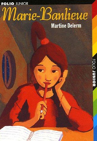 Marie-Banlieue Poche – 9 février 2006 Martine Delerm Gallimard 2070574326 French