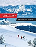 By John W. Moore - Chemistry: The Molecular Science (5th Edition) (2014-02-21) [Hardcover]