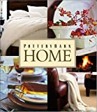 Pottery Barn Home (Pottery Barn Design Library)