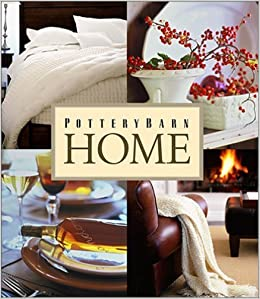 Pottery Barn Home (Pottery Barn Design Library): Pottery Barn ...