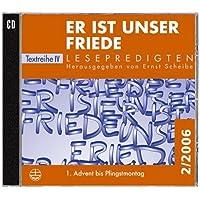 Lesepredigten 2/2006. Er ist unser Friede. CD-ROM für Windows ab 95