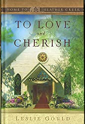 To Love and Cherish (Home to Heather Creek)