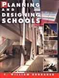 img - for Planning and Designing Schools book / textbook / text book