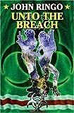 Unto the Breach, John Ringo, 1416555358